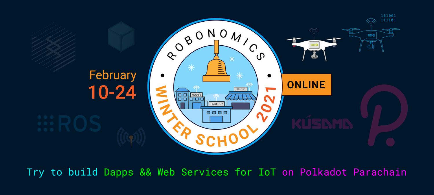 Robonomics Winter School 2021