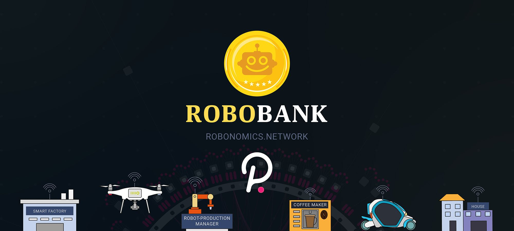 Robobank. Accept any Polkadot token in automation services / Robonomics Network